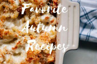 Favorite Autumn Recipes - Tastemaker Blog