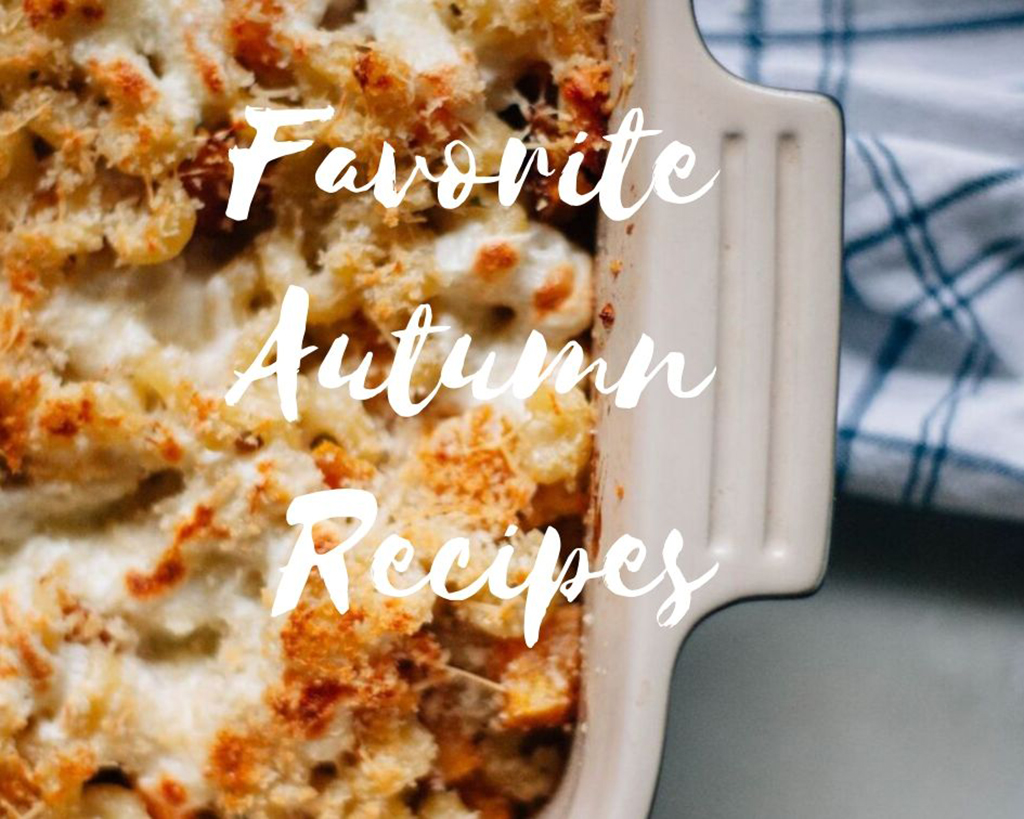 Favorite Autumn Recipes - Tastemaker Blog